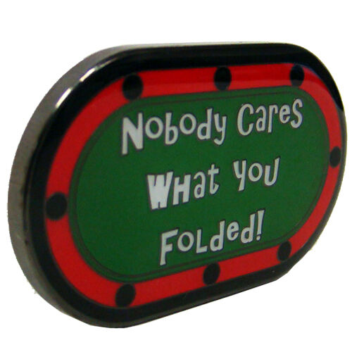 Nobody Cares What You Folded! Poker Card Guard Protector - New Fast Ship