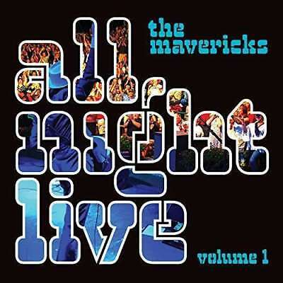 The Mavericks - All Night Live Volume 1 NEW