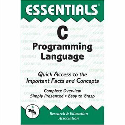 C Programming Language Essentials  Essentials Study Guides