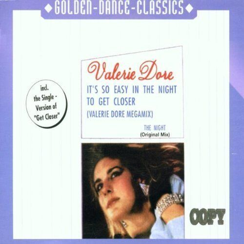 Valerie Dore It's so easy in the night to get closer (megamix) [Maxi-CD]