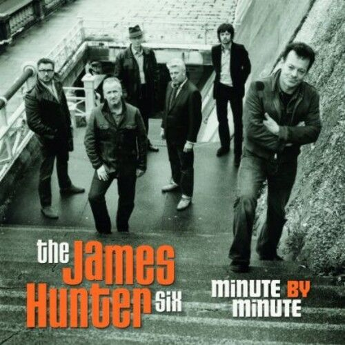 James Hunter, James Hunter Six - Minute By Minute [New CD]