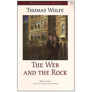 THE WEB AND THE ROCK by Thomas Wolfe (Voices of the South Series