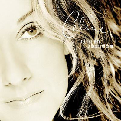 Celine Dion   All The Way   A Decade Of Song Cd