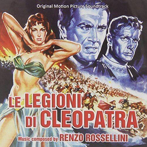 Renzo Rossellini - Le Legioni Di Cleopatra (Original Soundtrack) [New CD] Italy
