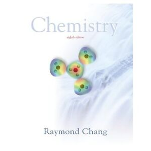 Chemistry 8th edition Raymond Chang Hardcover