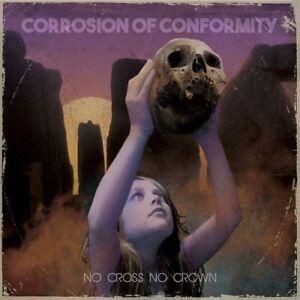 Corrosion of Conformity - No Cross No Crown [New Vinyl LP] UK - Import