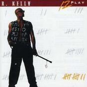R Kelly 12 Play