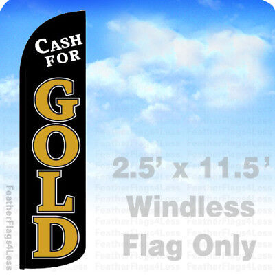 Cash For Gold - Windless Swooper Flag Feather Banner Sign 2.5x11.5 Kz