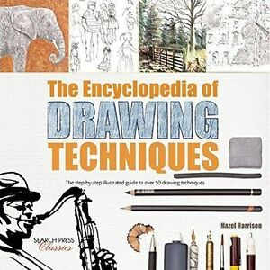 The Encyclopedia of Drawing Techniques (Search Press Classics), Harrison, Hazel,