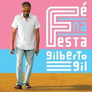 Gilberto-Gil-Fe-Na-Festa-CD-NEU