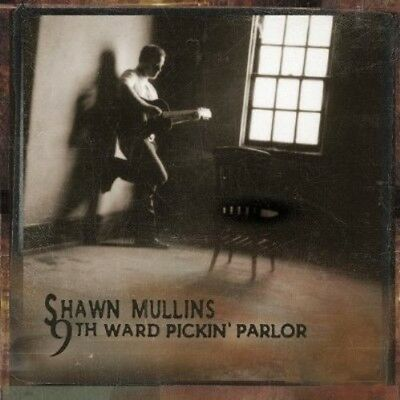 Shawn Mullins   9Th Ward Pickin Parlor  New Cd