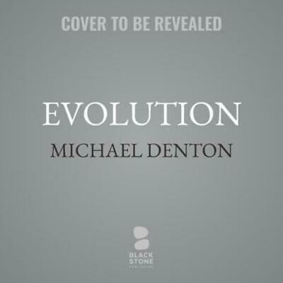 Evolution: Still a Theory in Crisis by Michael Denton: New