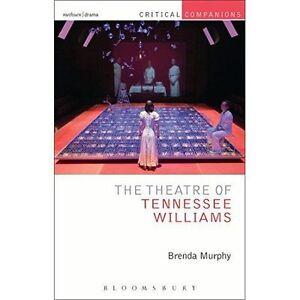 The Theatre of Tennessee Williams (Critical Companions), New, Murphy, Brenda Boo