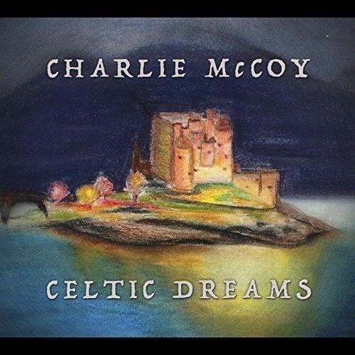 Charlie McCoy - Celtic Dreams [New CD]