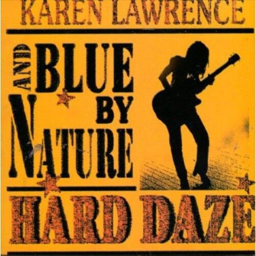 Blue by Nature, Blues by Nature - Hard Daze [New CD]