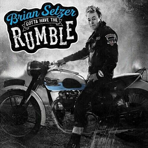 Brian Setzer - Gotta Have The Rumble [New CD]