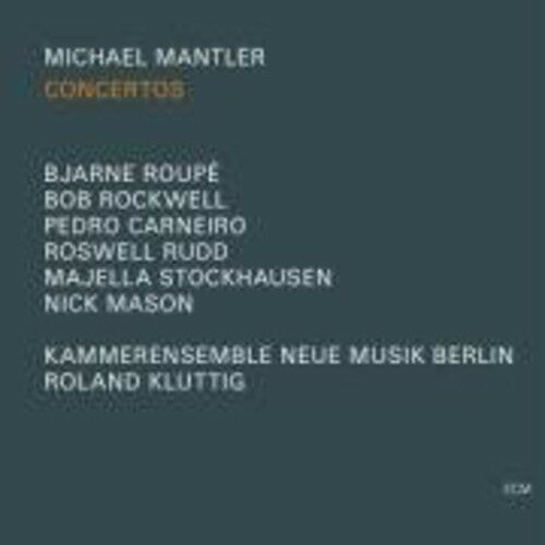 Michael Mantler - Concertos [New CD]