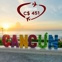 Book Return  flight Vancouver- Cancun  CAD $451  Onwards