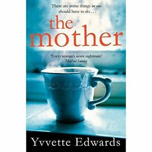 The-Mother-by-Edwards-Yvvette-Paperback-Book-9781447294542-NEW
