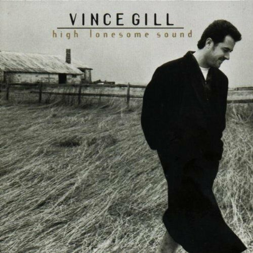 Vince Gill - High Lonesome Sounds - Compact Disc Album un-signed cd Only