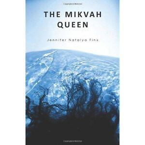 The Mikvah Queen (Jennifer Natalya Fink)