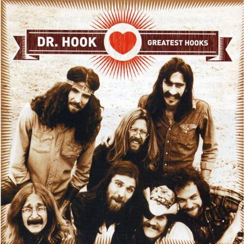 DR. HOOK CD - GREATEST HOOKS (2007) - NEW UNOPENED - ROCK - GREATEST HITS