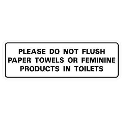 Please Do Not Flush Paper Towels Or Feminine Products In Toilets Doorwall Sign