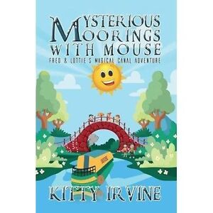 Mysterious-Moorings-with-Mouse-by-Kitty-Irvine-Paperback-2017