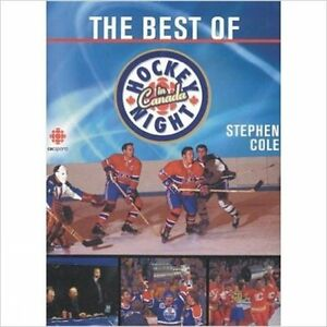 Best Of Hockey Night In Canada by Stephen Cole 2004
