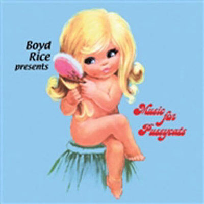 BOYD RICE - ... presents Music For Pussycats LP
