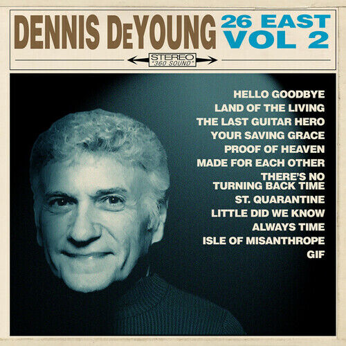 Dennis DeYoung ***26 East, Vol. 2 **BRAND NEW FACTORY SEALED CD