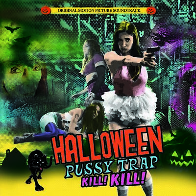 Halloween Pussytrap! Kill! Kill! (Original Soundtrack) [New CD]](2017 Halloween Soundtrack)