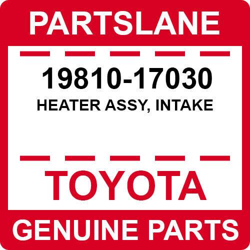 19810-17030 Toyota Oem Genuine Heater Assy, Intake
