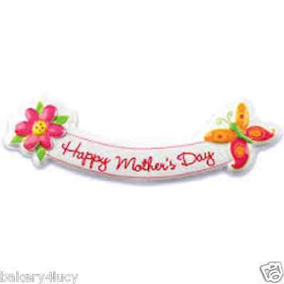 NEW HAPPY MOTHERS DAY BUTTERFLY BANNER POP TOP LAYON CAKE TOPPER