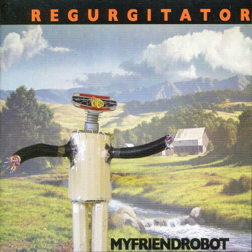 Regurgitator - My Friend Robot [New CD]