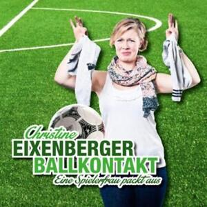 CD-Ballkontakt-Eine-Spielerfrau-Packt-Aus-von-Christine-Eixenberger-2014