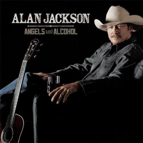 ALAN JACKSON Angels And Alcohol CD BRAND NEW