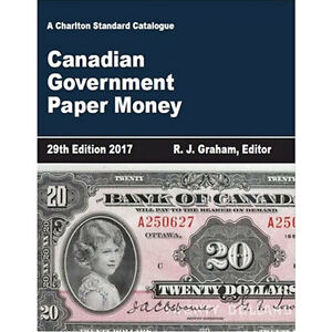 2017 Charlton Canadian Government Paper Money 29th Ed, IN STOCK! Kingston Kingston Area image 2