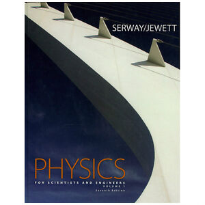 PHYSICS FOR SCIENTISTS AND ENGINEERS Volume 1, Chapters 1-22, 7t
