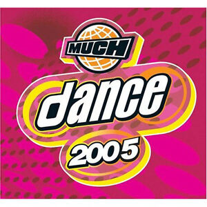 MUCH DANCE 2005 BRAND NEW FACTORY WRAPPED CD