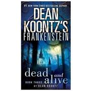 Dean Koontz Dead and Alive
