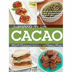 Superfoods for Life Cacao by Matt Ruscigno Paperback 2014 - Fairford, United Kingdom - Superfoods for Life Cacao by Matt Ruscigno Paperback 2014 - Fairford, United Kingdom