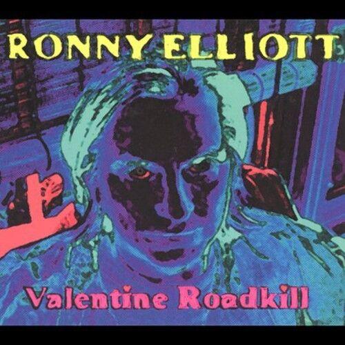 Ronny Elliott - Valentine Roadkill [New CD]