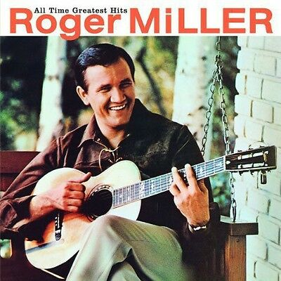Roger Miller   All Time Greatest Hits  New Cd  Rmst