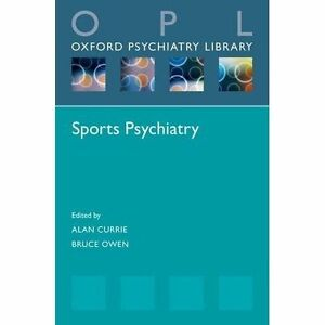 Sports Psychiatry by Oxford University Press (Paperback, 2016)
