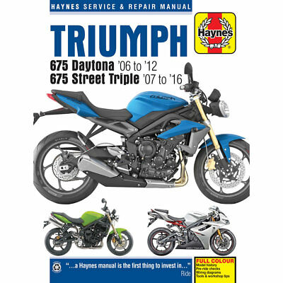 Triumph 675 Daytona Street Triple 2006-10 Haynes Workshop Manual