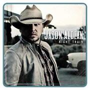 Jason Aldean Night Train CD