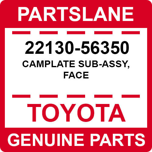 22130-56350 Toyota Oem Genuine Camplate Sub-assy, Face