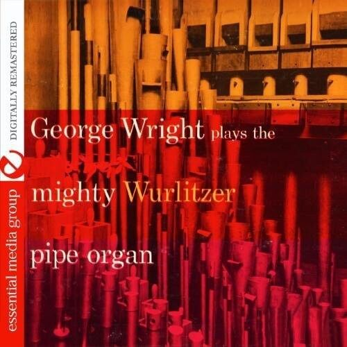 George Wright - Plays the Mighty Wurlitzer Pipe Organ [New CD] Manufactured On D