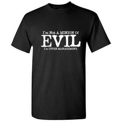 Minion Of Evil  Sarcastic Cool Graphic Gift Idea Adult Humor Funny T Shirt - Minion Adult T Shirt